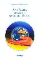 Sai baba govori o svijetu i bogu