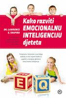 Kako razviti emocionalnu inteligenciju djeteta naslovnica