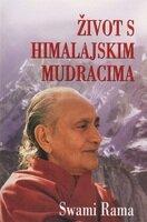 Zivot s himalajskim mudracima