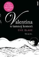 Valentina u mracnoj komori