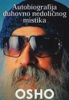 Autobiografija duhovno nedolicnog mistika