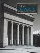 Viktor kovacic otac hrvatske moderne arhitekture