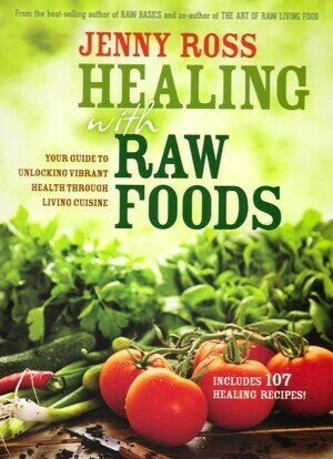 Healing with raw food