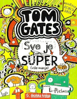 Tom gates sve je super