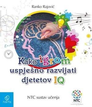 Kako igrom uspješno razvijati djetetov iq