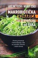 Makrobioticka kuharica za prevenciju od raka