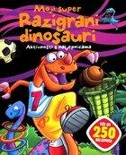 Moji super razigrani dinosauri