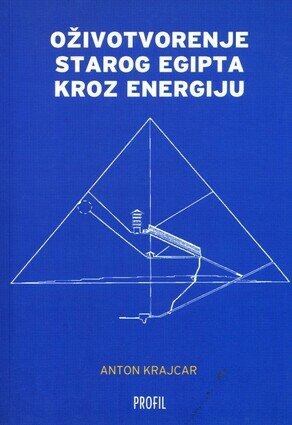 Ozivotvorenje starog egipta kroz energiju