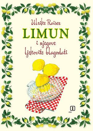 Limun i njegove ljekovite blagodati