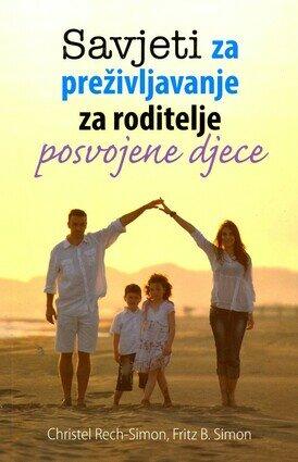 Savjeti za prezivljavanje za roditelje posvojene djece