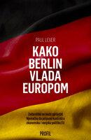 Kako berlin vlada europom (1)
