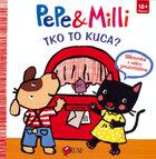 Pepe & milli tko to kuca (1)