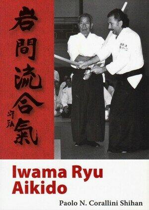 Iwama ryu aikido