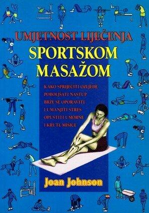 Umjetnost lijecenja sportskom masazom