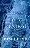 Proroci fjorda vjecnosti 1
