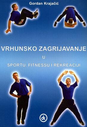 Vrhunsko zagrijavanje u sportu fitnessu i rekreaciji