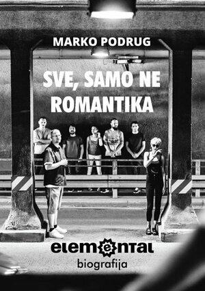Sve samo ne romantika
