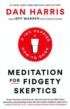 Meditation for fidgety sceptics