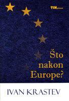 Sto nakon europe
