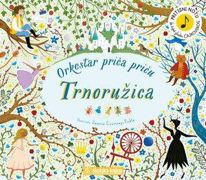 Orkestar prica pricu trnoruzica