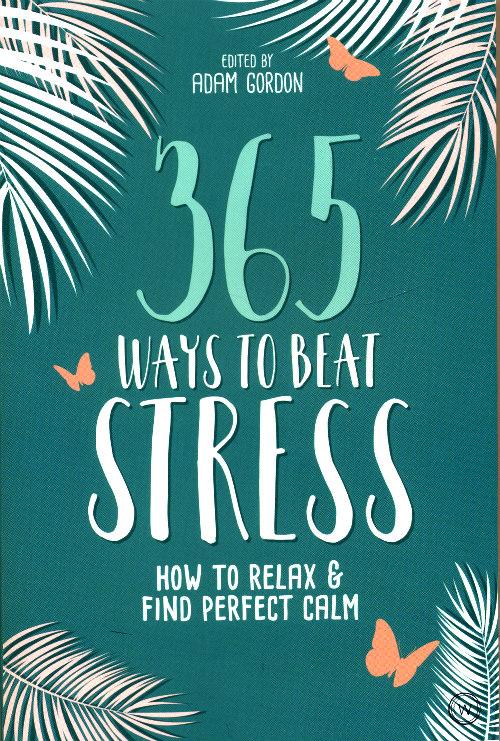 365 Ways to Beat Stress / Planetopija - knjižara za duh, um i tijelo