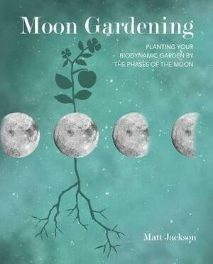 Moon gardening