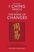 The original i ching oracle or thebook of changes
