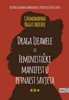 Draga ljeawele ili feministički manifest u 15 savjeta