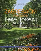 Zagrebački povijesni trgovi
