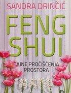 Feng shui tajne pročišćenja prostora