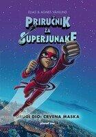 Priručnik za superjunake 2