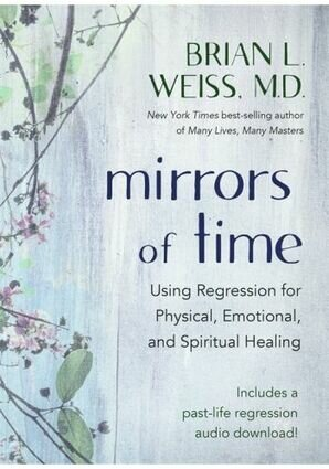 Mirror of times brian weiss