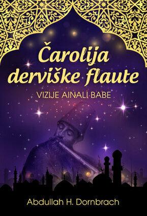 Čarolija derviške flaute