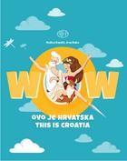 Wow croatia hrvatska