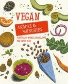 Vegan snacks and munchies